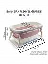 BANHEIRA FLEXIVEL GRANDE AZUL BABY PIL